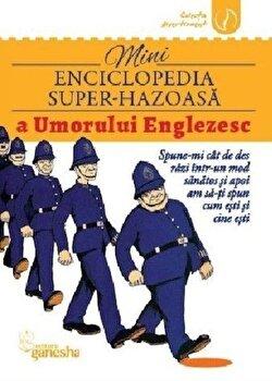 Mini-enciclopedia super hazoasa a umorului englezesc/*** poza cate