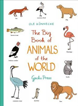 The Big Book of Animals of the World, Hardcover/Ole Konnecke imagine