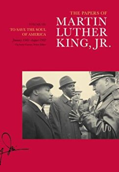 To Save the Soul of America, January 1961-August 1962, Hardcover/Martin Luther King imagine