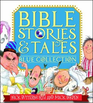 Bible Stories & Tales Blue Collection, Paperback/Nick Butterworth imagine