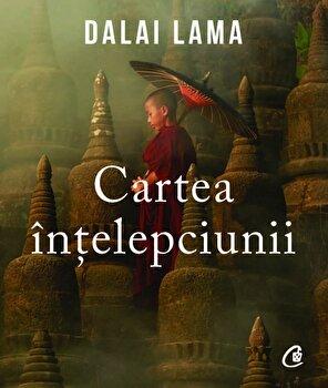 Coperta Carte Cartea Intelepciunii/Sanctitatea Sa Dalai Lama