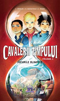 Cavalerii Timpului - Jocurile Olimpice Vol.2/Stanislas Grimler, Helene Duchateau, Candice Roger imagine elefant 2021