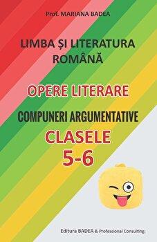 Limba si Literatura romana pentru elevii de gimnaziu, clasele V-VI/Mariana Badea