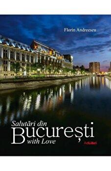 Salutari din Bucuresti/Florin Andreescu imagine elefant.ro 2021-2022