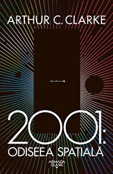 2001: Odiseea spatiala (ed. 2019)/Arthur C. Clarke imagine elefant.ro 2021-2022