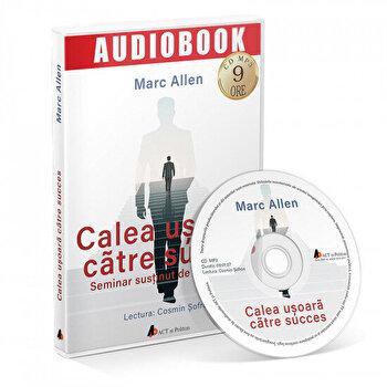 Calea usoara catre succes/Marc Allen imagine elefant.ro