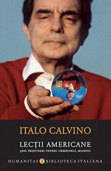 Imagine Lectii Americane - Sase Propuneri Pentru Urmatorul Mileniu - italo Calvino
