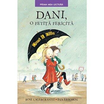 Dani, o fetita fericita/Rose Lagercrantz, Eva Eriksson