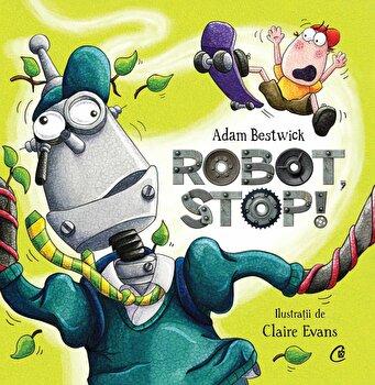 Robot, stop!/Adam Bestwick