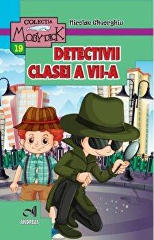 Detectivii clasei a VII-a/Nicolae Gheorghiu poza cate