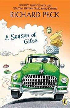 A Season of Gifts, Paperback/Richard Peck poza cate