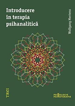 Introducere in terapia psihanalitica/Wolfgang Mertens imagine