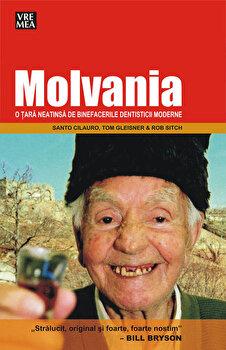 Molvania - o tara neatinsa de binefacerile dentisticii moderne/Santo Cilauro, Tom Gleisner, Rob Sitch imagine elefant.ro 2021-2022