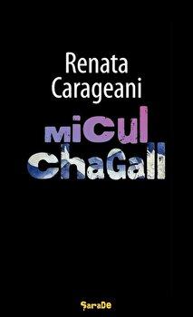 Micul Chagall/Renata Carageani imagine