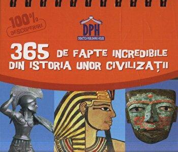 Calendar Sunt Imbatabil - 365 de fapte incredibile din istoria unor civilizatii/*** imagine elefant.ro 2021-2022