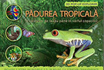 Padurea tropicala - 3D Pop-up Explorer/***