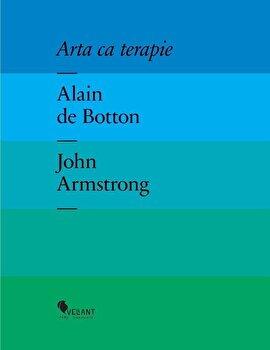 Arta ca terapie/Alain de Botton, John Armstrong imagine elefant 2021
