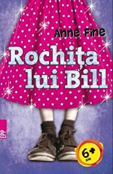 Rochita lui Bill/Anne Fine