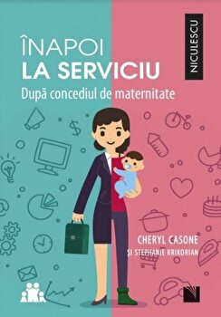 Coperta Carte Inapoi la serviciu. Dupa concediul de maternitate