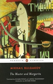 The Master and Margarita, Paperback/Mikhail Bulgakov poza cate
