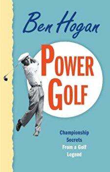 Power Golf, Paperback/Ben Hogan poza cate