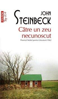 Catre un zeu necunoscut-John Steinbeck imagine