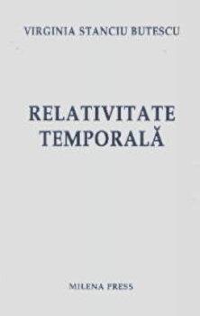 Relativitate temporala/Virginia Constanta Butescu imagine elefant.ro 2021-2022