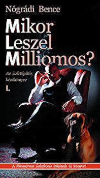 Mikor Leszel Milliomos' Vol. 1/Nogradi Bence imagine elefant.ro 2021-2022