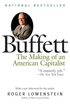Buffett: The Making of an American Capitalist, Paperback/Roger Lowenstein poza cate