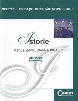 Istorie. Manual pentru clasa a XII-a/Zoe Petre