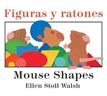 Figuras y Ratones / Mouse Shapes Bilingual Board Book, Hardcover/Ellen Stoll Walsh poza cate