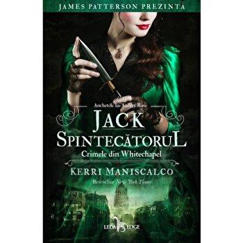 Jack Spintecatorul. Crimele din Whitechapel (vol.1 din seria Anchetele lui Audrey Rose)/Kerri Maniscalco imagine elefant 2021