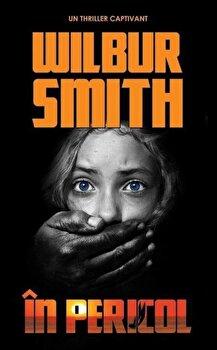 Imagine In Pericol - wilbur Smith