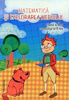 Matematica si explorarea mediului. Clasa a II-a, semestrul II/Viorel George Dumitru, Dora Laura Viziteu