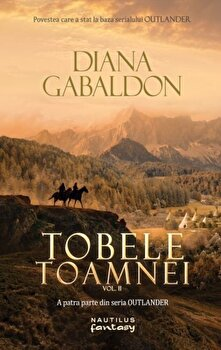 Tobele toamnei vol 2/Diana Gabaldon imagine elefant 2021