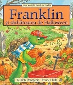 Franklin si sarbatoarea de Halloween/Paulette Bourgeois imagine