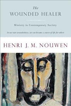 Wounded Healer, Paperback/Henri Nouwen poza cate