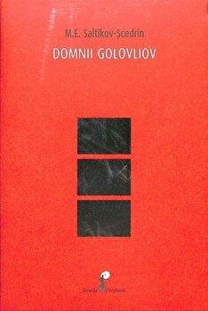 Domnii Golovliov/M. E. Saltikov-Scedrin imagine