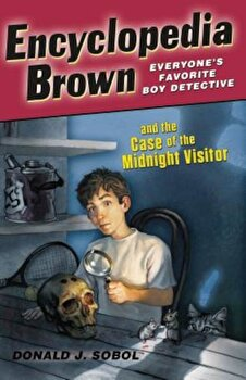 Encyclopedia Brown and the Case of the Midnight Visitor, Paperback/Donald J. Sobol poza cate
