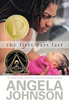 The First Part Last, Paperback/Angela Johnson poza cate