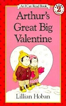 Arthur's Great Big Valentine, Paperback/Lillian Hoban poza cate