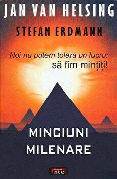 Minciuni milenare/Jan van Helsing, Stefan Erdmann poza cate
