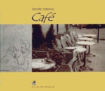 Cafe/Sanda Nitescu imagine elefant.ro 2021-2022