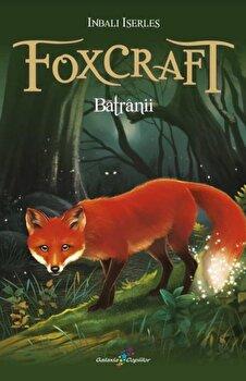 Imagine Foxcraft.cartea A Ii-a: Batranii - inbali Iserles