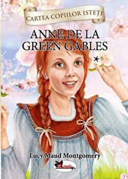 Anne de Green Gables. Vol. I/Lucy Maud Montgomery