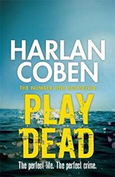 Play Dead, Paperback/Harlan Coben poza cate