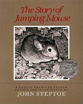 The Story of Jumping Mouse, Hardcover/John Steptoe poza cate
