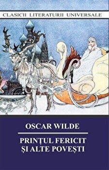 Printul fericit si alte povesti/Oscar Wilde