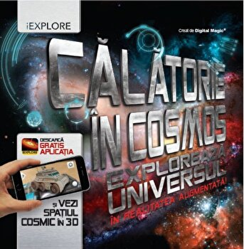Imagine Calatorie In Cosmos - Exploreaza Universul Realitatea Augmentata! - ***