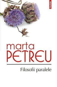 Filosofii paralele-Marta Petreu imagine